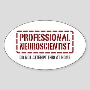 Professional Neuroscientist Oval Sticker