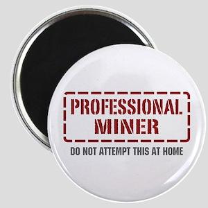 Professional Miner Magnet