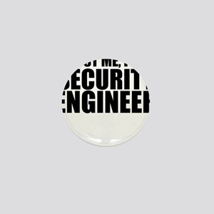 Trust Me, I'm A Security Engineer Mini Button