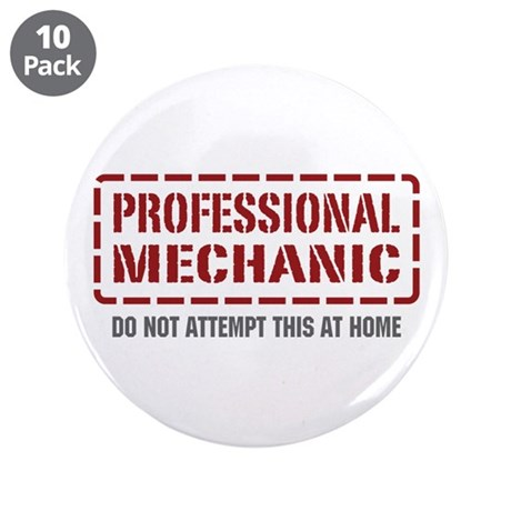 """Professional Mechanic 3.5"""" Button (10 pack)"""