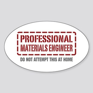 Professional Materials Engineer Oval Sticker