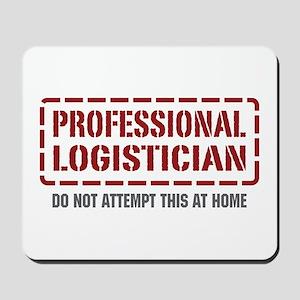 Professional Logistician Mousepad