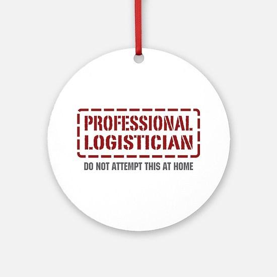 Professional Logistician Ornament (Round)