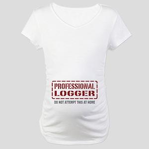 Professional Logger Maternity T-Shirt