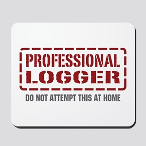 Professional Logger Mousepad