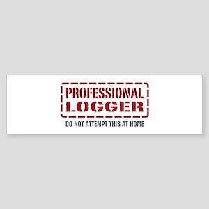 Professional Logger Bumper Sticker