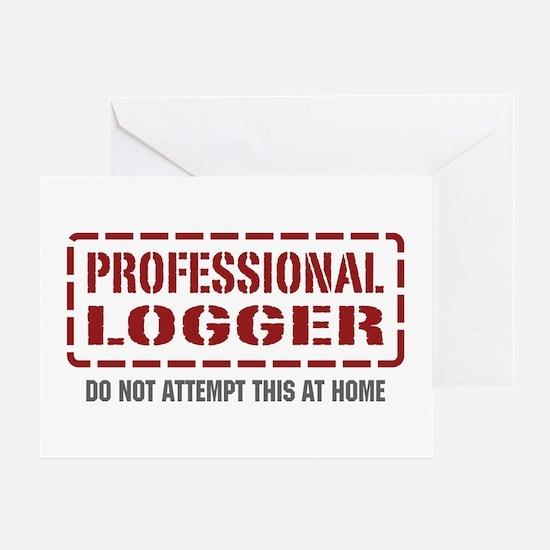 Professional Logger Greeting Card