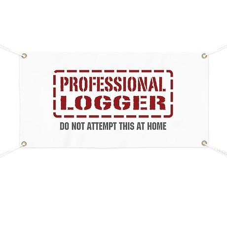Professional Logger Banner