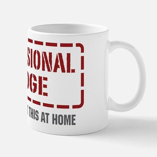 Professional Judge Mug