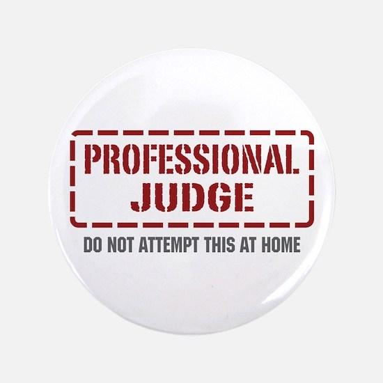 "Professional Judge 3.5"" Button"
