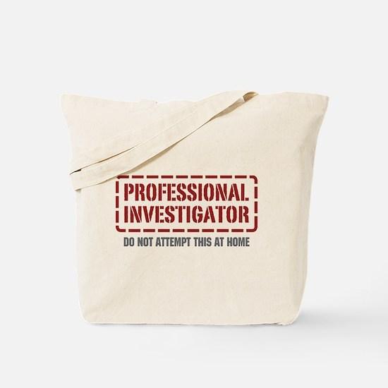 Professional Investigator Tote Bag