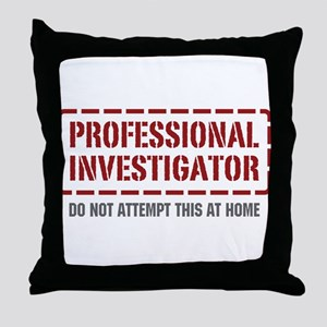 Professional Investigator Throw Pillow