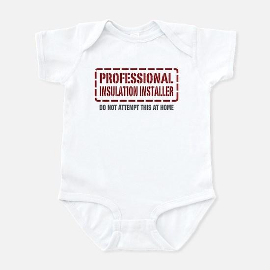 Professional Insulation Installer Infant Bodysuit