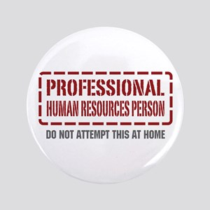 """Professional Human Resources Person 3.5"""" Button"""
