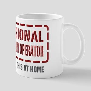 Professional Heavy Equipment Operator Mug