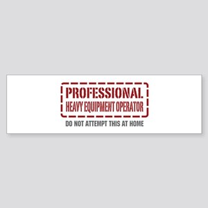 Professional Heavy Equipment Operator Sticker (Bum