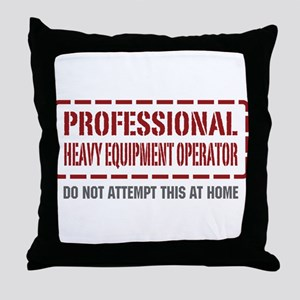 Professional Heavy Equipment Operator Throw Pillow