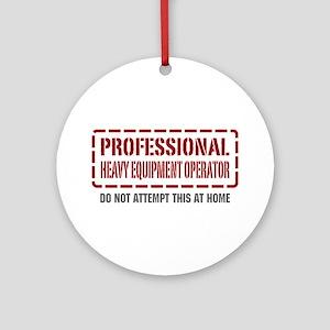 Professional Heavy Equipment Operator Ornament (Ro