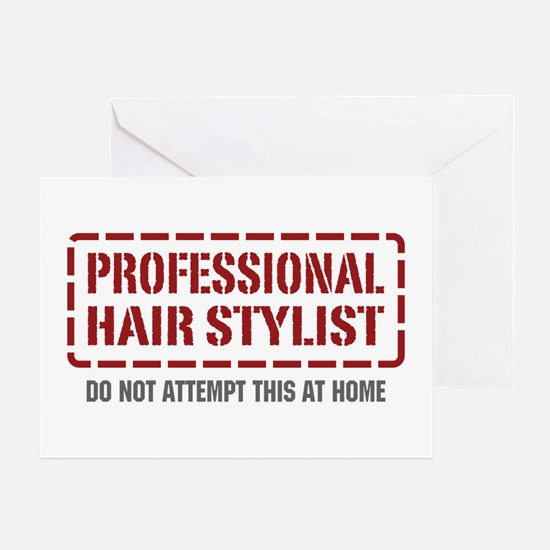 Professional Hair Stylist Greeting Card