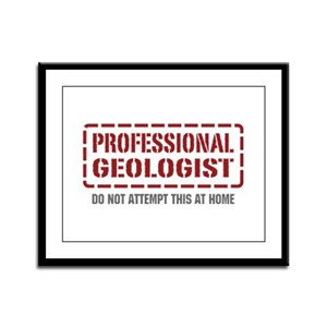 Professional Geologist Framed Panel Print