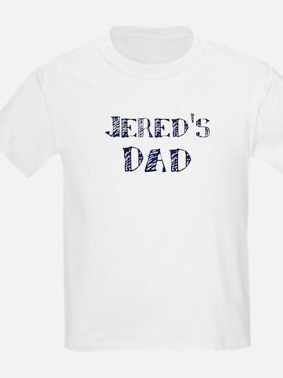 Jereds dad T-Shirt