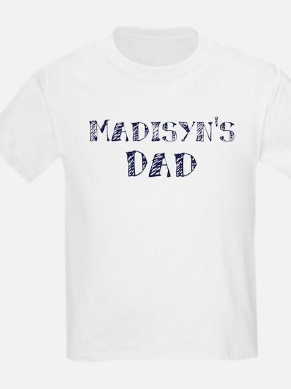 Madisyns dad T-Shirt