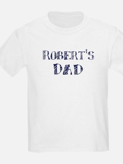 Roberts dad T-Shirt