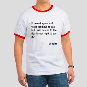 Voltaire Free Speech Quote Ringer T