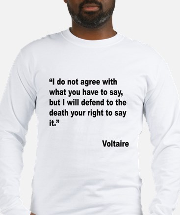 Voltaire Free Speech Quote Long Sleeve T-Shirt