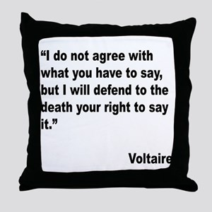 Voltaire Free Speech Quote Throw Pillow