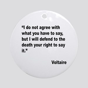 Voltaire Free Speech Quote Ornament (Round)