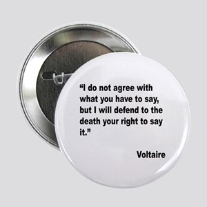 "Voltaire Free Speech Quote 2.25"" Button"