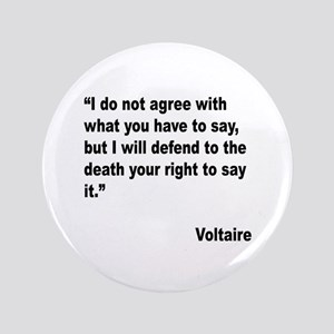 "Voltaire Free Speech Quote 3.5"" Button"
