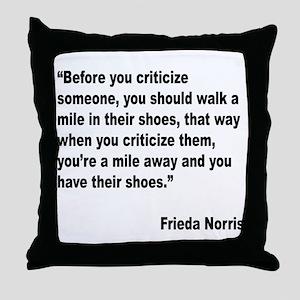 Norris Criticism Quote Throw Pillow