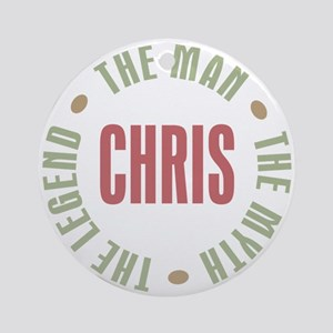 Chris Man Myth Legend Ornament (Round)