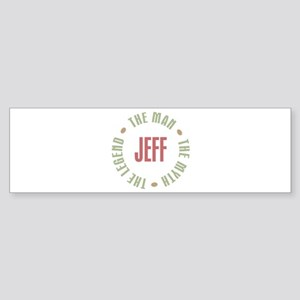 Jeff Man Myth Legend Bumper Sticker