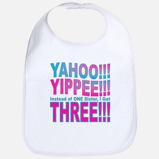 Yippee Triplets - Sisters Bib