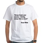 Wilde Annoy Enemies Quote (Front) White T-Shirt