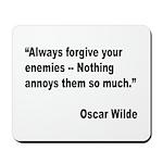 Wilde Annoy Enemies Quote Mousepad