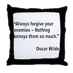 Wilde Annoy Enemies Quote Throw Pillow