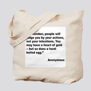 Judge Actions Quote Tote Bag