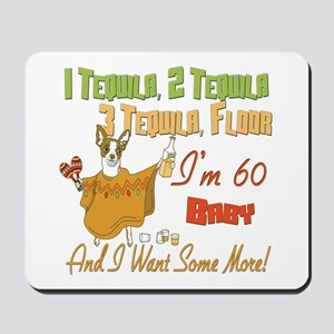 Tequila 60th Mousepad