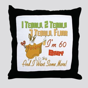 Tequila 60th Throw Pillow