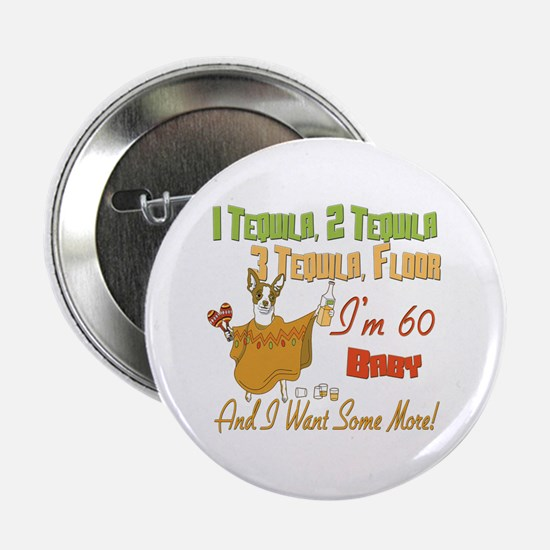 "Tequila 60th 2.25"" Button"