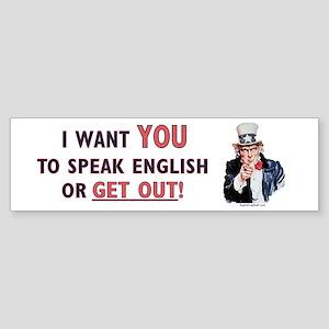 Speak English or Get Out! Bumper Sticker