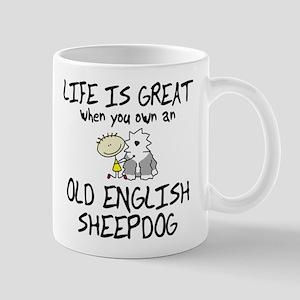 Life is Great Old English Sheepdog Mug