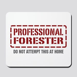 Professional Forester Mousepad