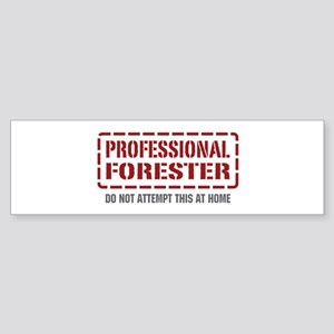 Professional Forester Bumper Sticker