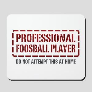 Professional Foosball Player Mousepad