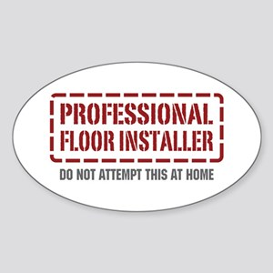 Professional Floor Installer Oval Sticker